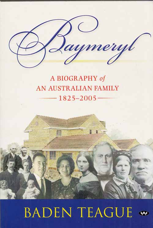 Image for Baymeryl.  A Biography of an Australian Family 1825-2005