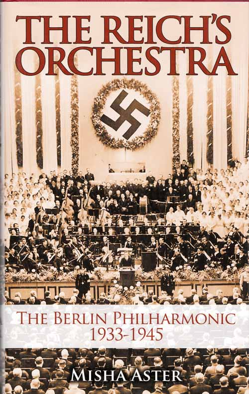 Image for The Reich's Orchestra.  The Berlin Philharmonic 1933-1945