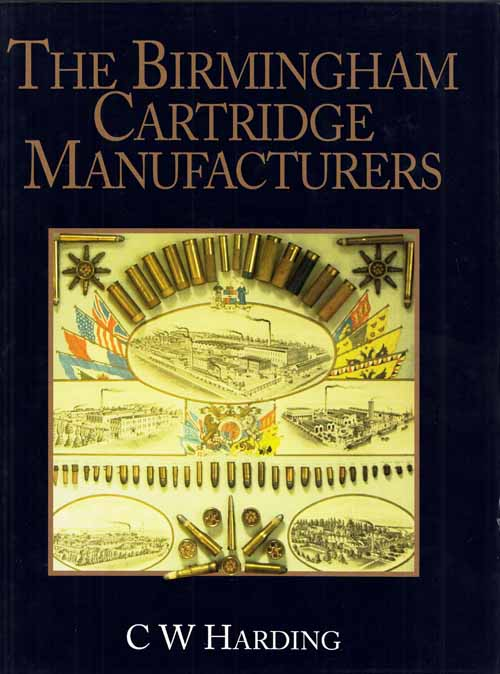 Image for The Birmingham Cartridge Manufacturers