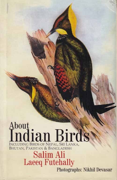 Image for About Indian Birds.  Including Birds of Nepal, Sri Lanka, Bhutan, Pakistan & Bangladesh