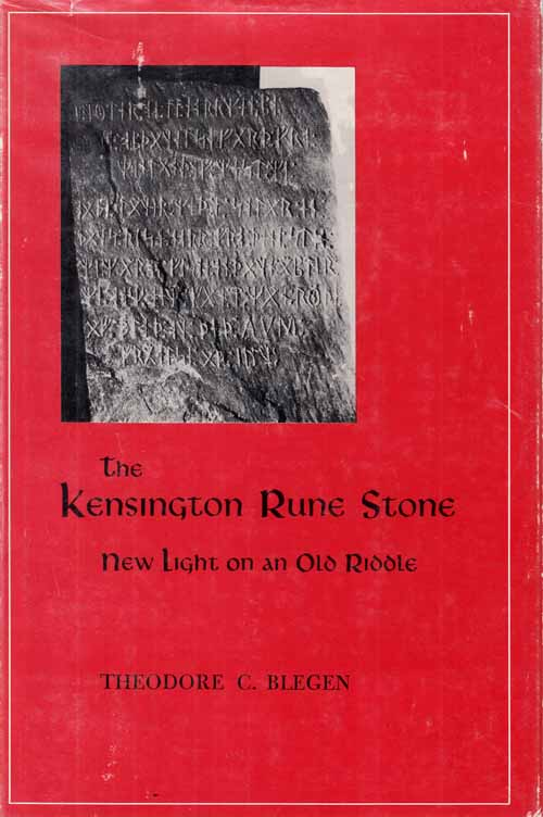 Image for The Kensington Rune Stone.  New Light on an Old Riddle.