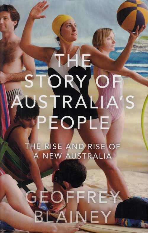 Image for The Story of Australia's People.  The Rise and Rise of a New Australia