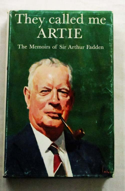 Image for They Called Me Artie.  The Memoirs of Sir Arthur Fadden