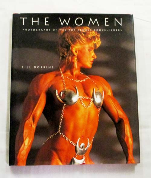 Image for The Women Photographs of the Top Female Bodybuilders