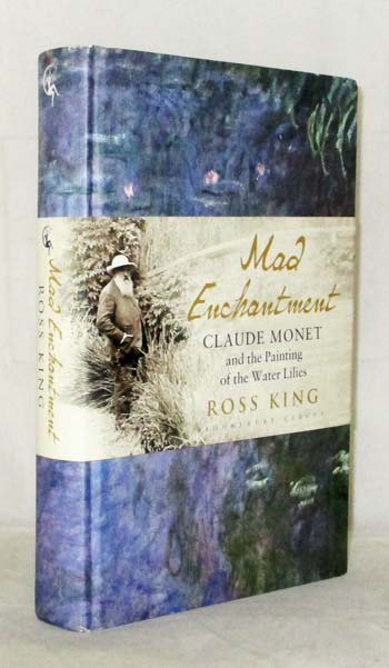 Image for Mad Enchantment. Claude Monet and the Painting of the Water Lilies