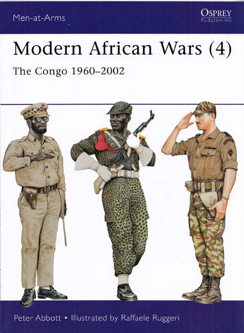 Modern African Wars [4] The Congo 1960-2002 [Men-at-Arms Series No 492]