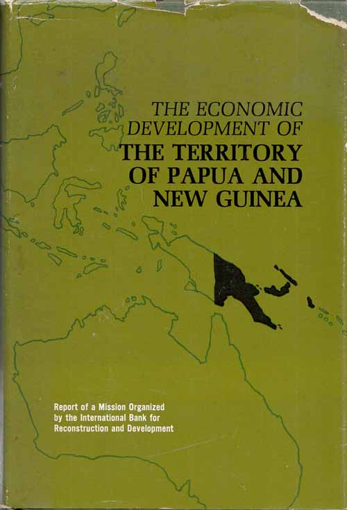 Image for The Economic Development of The Territory of Papua and New Guinea