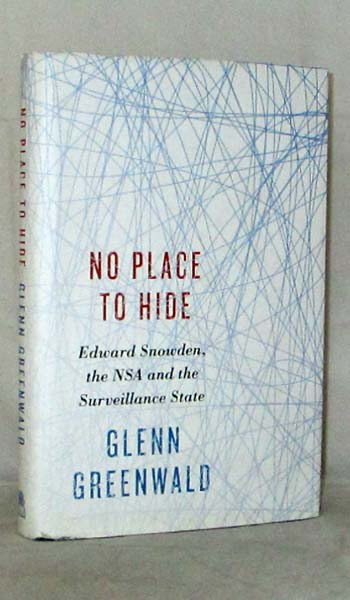 Image for No Place to Hide.  Edward Snowden, the NSA and the Surveillance State