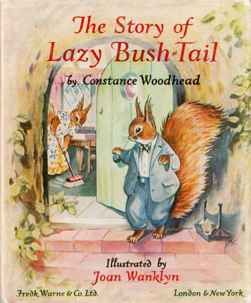 Image for The Story of Lazy Bush-Tail