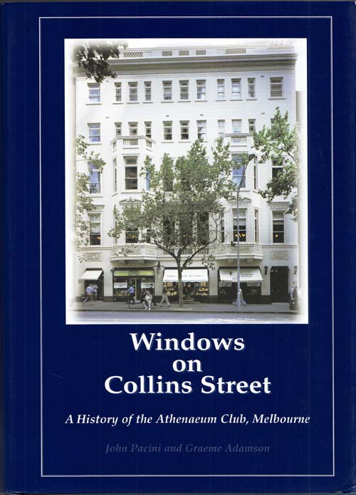 Image for Windows on Collins Street A History of the Athenaeum Club, Melbourne