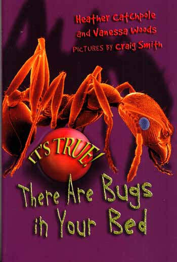 Image for There are bugs in your bed (It's True Series)