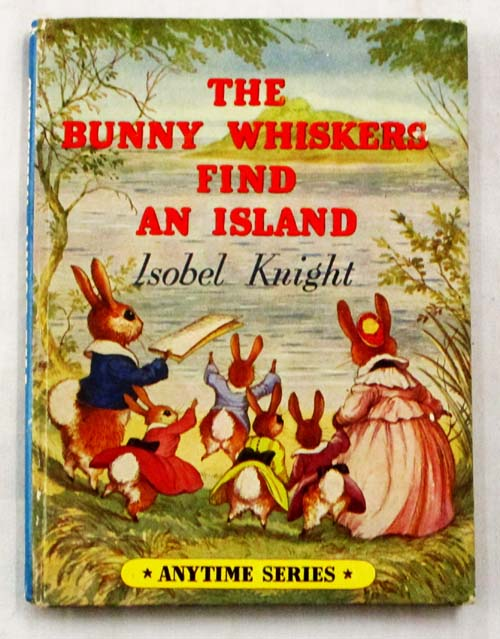 Image for The Bunny Whiskers Find and Island (The Anytime Series)