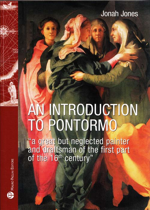 "Image for An Introduction to Pontormo "" a great but neglected painter and draughtsman of the first part of the 16th century"""