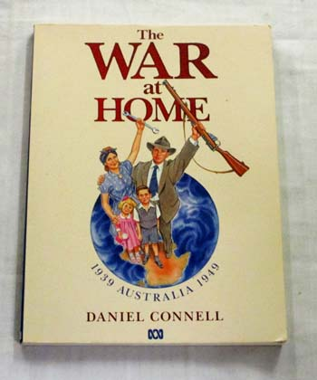 Image for The War at Home 1939 Australia 1949