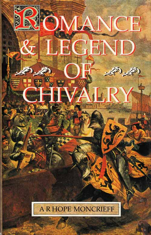 Image for Romance & Legend Of Chivalry With Illustrations from Drawings and Famous Paintings