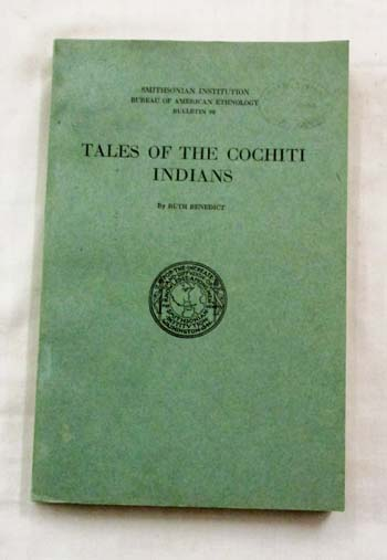 Image for Tales of the Cochiti Indians (Smithsonian Institution Bureau of American Ethnology Bulletin, 98)