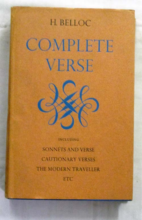 Image for Complete Verse Including Sonnnets and Verse, Cautionary Verses, The Modern Traveller, etc.