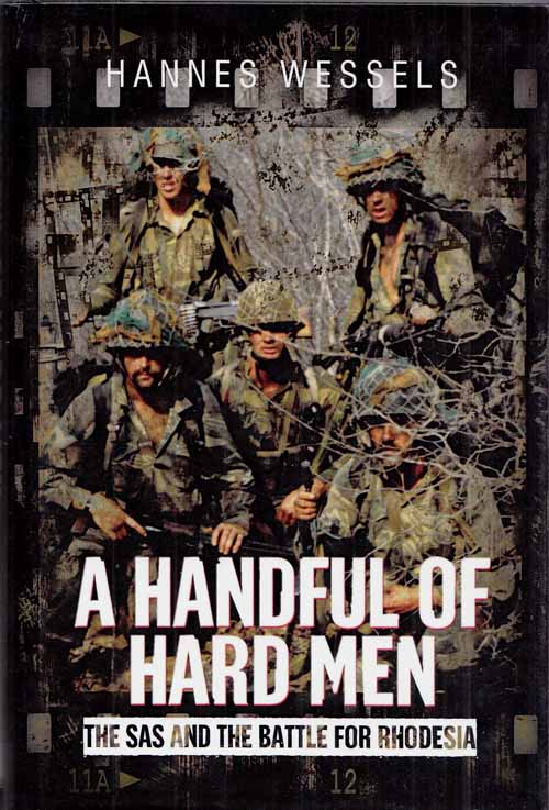 Image for A Handful of Hard Men.  The SAS and the Battle for Rhodesia