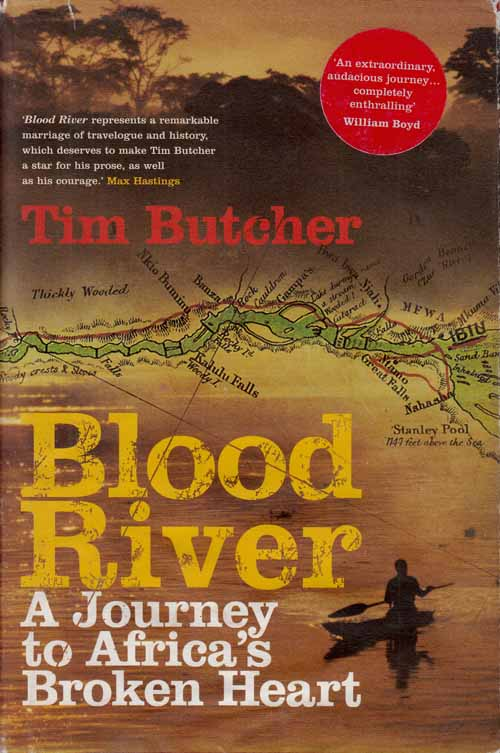 Image for Blood River.  A Journey to Africa's Broken Heart