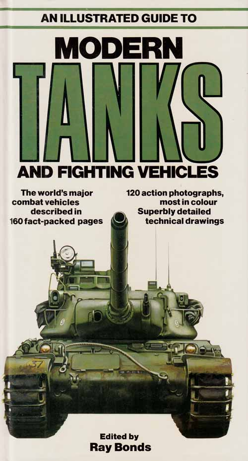 Image for An Illustrated Guide to Modern Tanks and Fighting Vehicles.