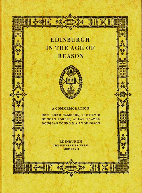 ENDINBURGH IN THE AGE OF REASON.  A Commemoration.