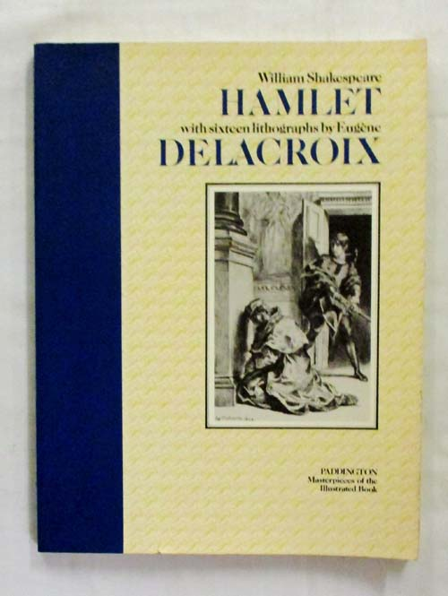 Image for Hamlet with sixteen lithographs by Eugene Delacroix