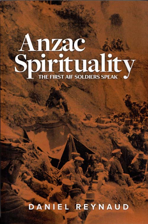 Image for Anzac Spirituality: The First AIF Soldiers Speak