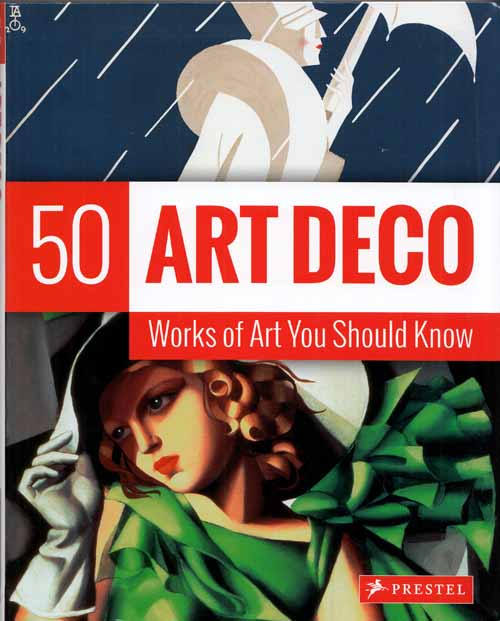 Image for Art Deco. 50 Works of Art You Should Know