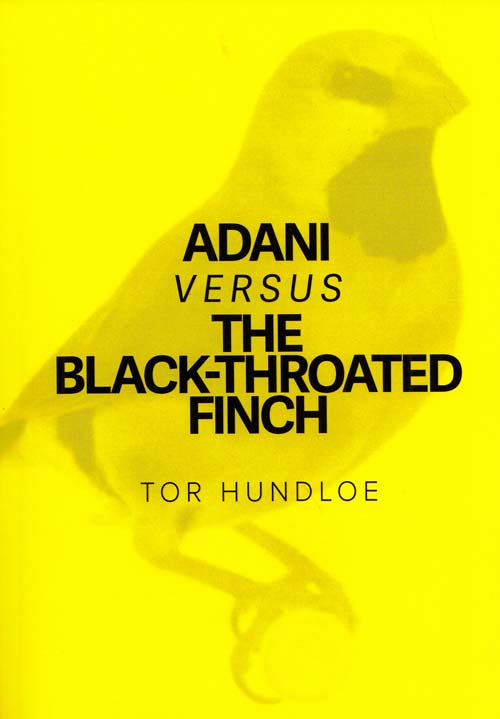Image for Adani versus the Black-throated Finch (PAMPHLETEER Series No 6)