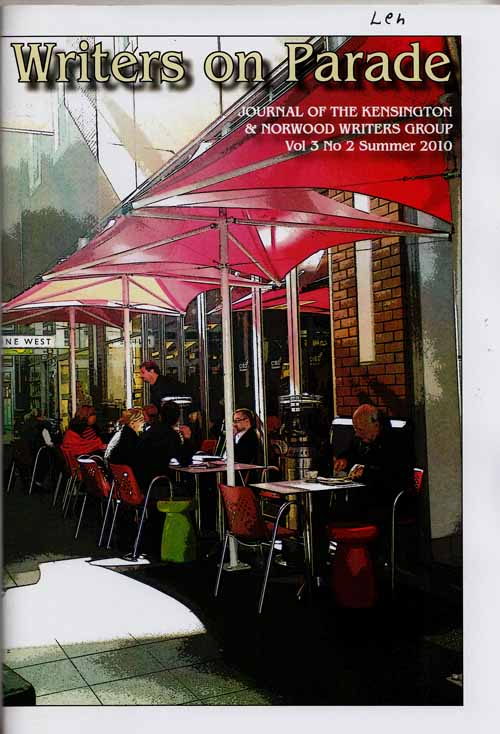 Image for Writers on Parade.  Journal of the Kensington & Norwood Writers Group. Vol 3 No 2 Summer 2010