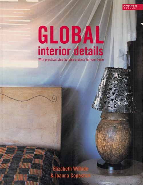 Image for Global interior details.  With practical step by step projects for your home.
