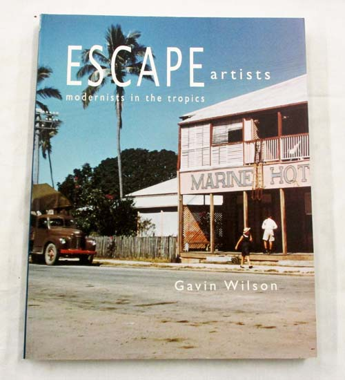 Image for Escape Artists. Modernists in the Tropics