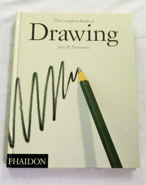 Image for The Complete Book of Drawing The history, materials, techniques, theory and practice of drawing