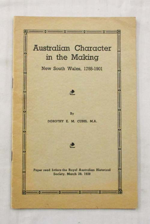 Image for Australian Character in the Making.  New South Wales, 1788-1901