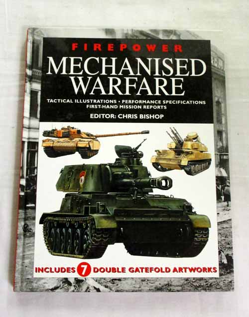 Image for Firepower Mechanised Warfare. Tactical Illustrations, Performance Specifications, First-hand Mission reports