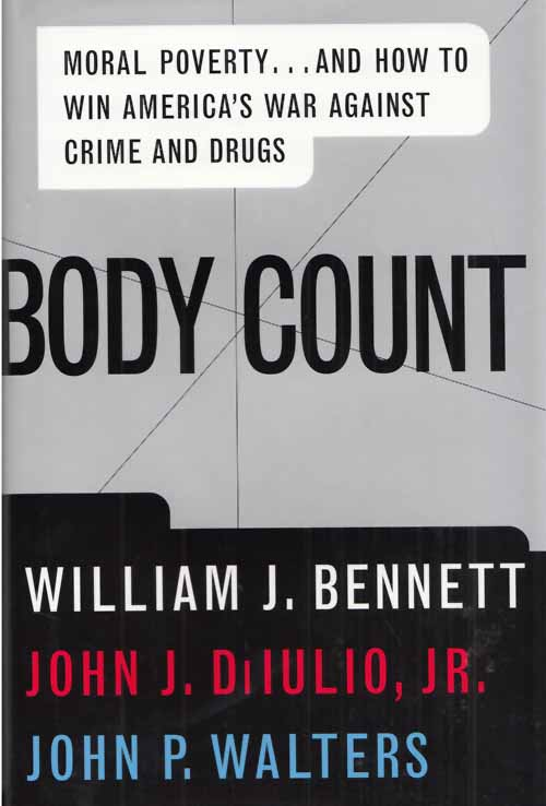 Image for Body Count.  Moral Poverty...And How to Win America's War Against Crime and Drugs