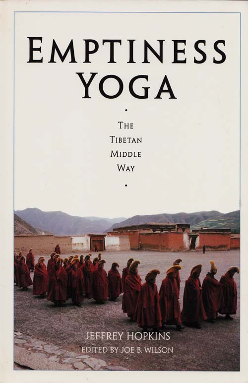Image for Emptiness Yoga. The Tibetan Middle Way