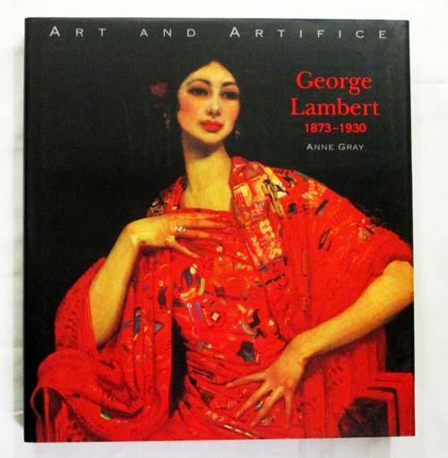 Art and Artifice George Lambert 1873-1930