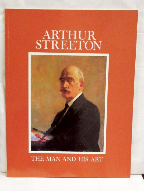 Image for Arthur Streeton The Man and His Art