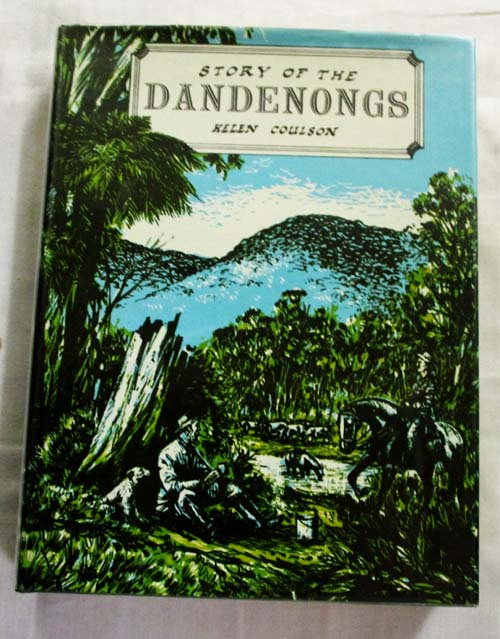 Image for Story of The Dandenongs 1838 - 1958