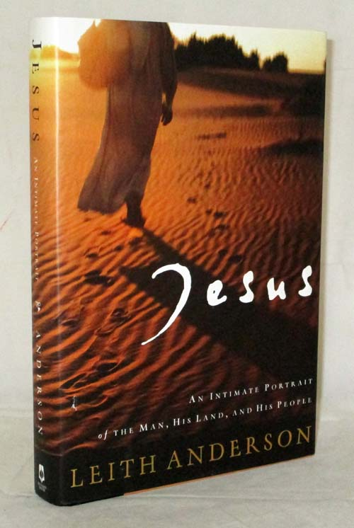 Image for Jesus: An Intimate Portrait Of The Man, His Land, And His People