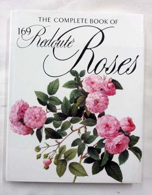 Image for The Complete Book of 169 Redoute Roses