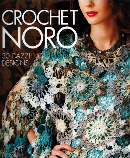 Image for Crochet Noro.  30 Dazzling Designs