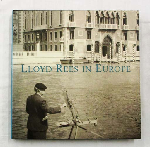 Lloyd Rees In Europe: Selected Drawings From His Sketchbooks In The Gallery's Collection