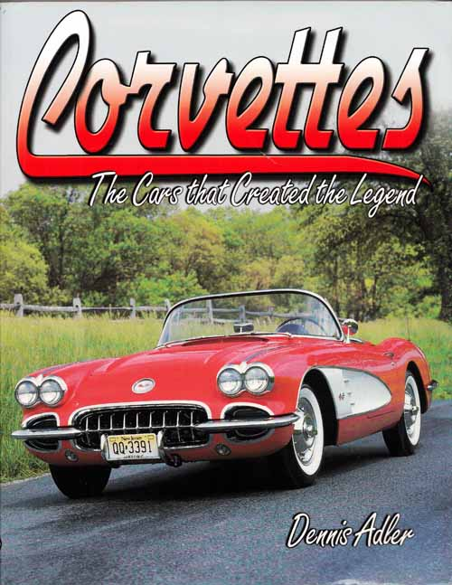 Image for Corvettes. The Cars that Created the Legend