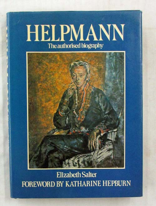 Image for Helpmann: The Authorised Biography of Sir Robert  Helpmann, CBE