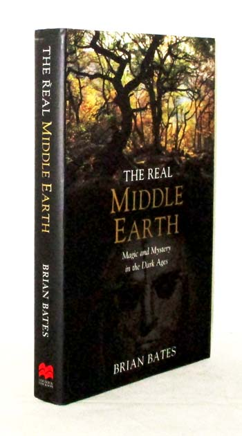 Image for The Real Middle Earth. Magic and Mystery in the Dark Ages
