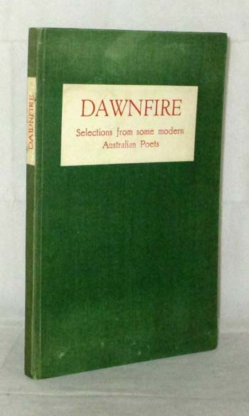 Image for Dawnfire. Selections from some modern Australian Poets.