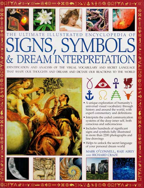 Image for The Ultimate Illustrated Encyclopedia of Signs, Symbols and Dream Interpretation.
