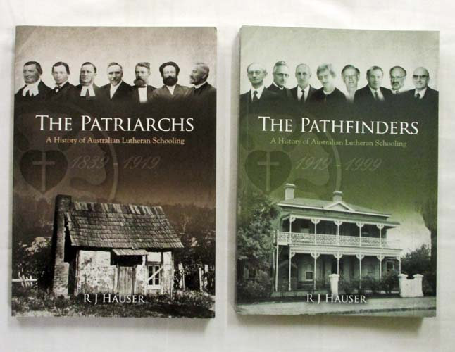 Image for The Patriarchs. A History of Australian Lutheran Schooling 1839-1999 [Two Volumes]